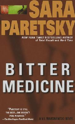 Bitter Medicine: A V.i. Warshawski Novel, Paretsky, Sara