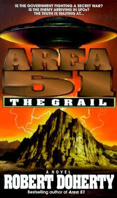 Area 51: The Grail (Area 51 (Paperback)), ROBERT DOHERTY