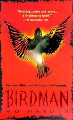 Birdman, MO HAYDER