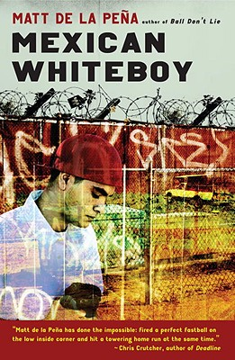 Mexican WhiteBoy, Matt De La Pena (Author)