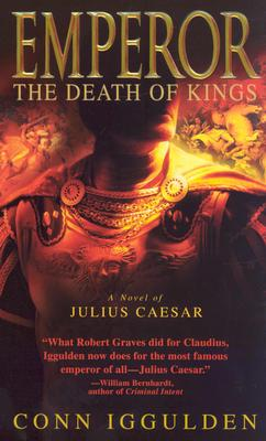 Image for Emperor: The Death of Kings (The Emperor Series)