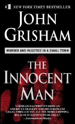 The Innocent Man, Grisham, John
