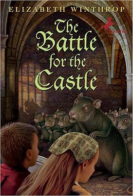 The Battle for the Castle, Elizabeth Winthrop