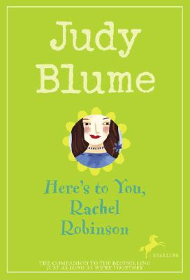 Here's to You, Rachel Robinson, Blume, Judy