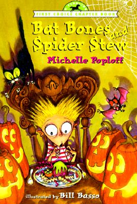 Image for Bat Bones and Spider Stew (First Choice Chapter Book)