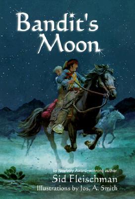 Bandit's Moon, Sid Fleischman