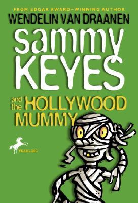 Image for Sammy Keyes and the Hollywood Mummy