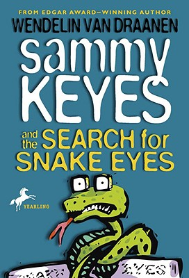 Image for Sammy Keyes and the Search for Snake Eyes