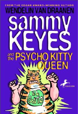 """Sammy Keyes and the Psycho Kitty Queen, """"Draanen, Wendelin Van"""""""