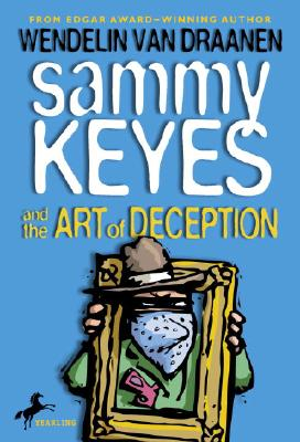 Image for Sammy Keyes and the Art of Deception