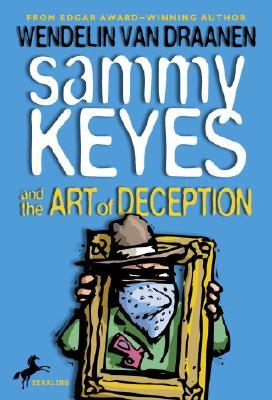 Sammy Keyes and the Art of Deception, WENDELIN VAN DRAANEN