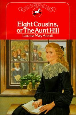 Image for Eight Cousins, or the Aunt Hill