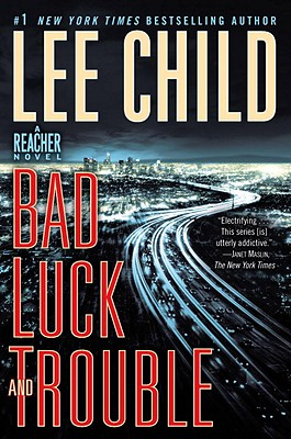 Image for Bad Luck and Trouble: A Jack Reacher Novel