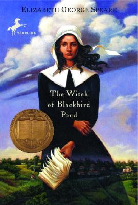 The Witch of Blackbird Pond (Yearling Newbery), ELIZABETH GEORGE SPEARE