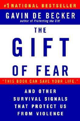 Image for The Gift of Fear and Other Survival Signals that Protect Us From Violence
