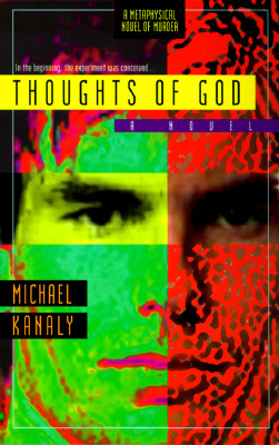 Thoughts of God  A Novel, Kanaly, Michael