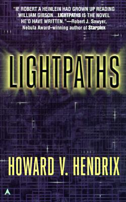 Lightpaths, Hendrix, Howard V.