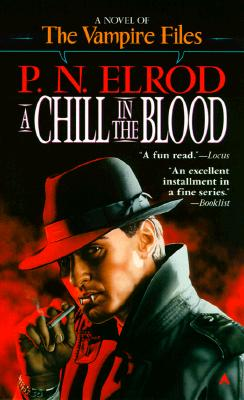 Image for A Chill in the Blood (The Vampire Files #7):