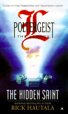 Image for Poltergeist: The Legacy : The Hidden Saint (Poltergeist: the Legacy)