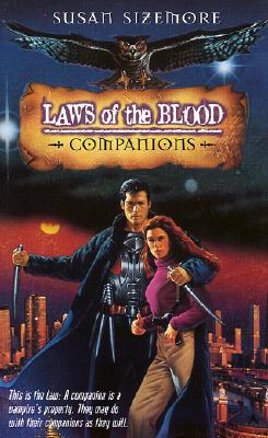 Companions (Bk 3 Laws of the Blood), Susan Sizemore