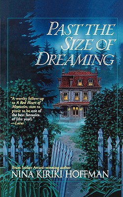 Image for Past the Size of Dreaming (A Spores Ferry Novel)
