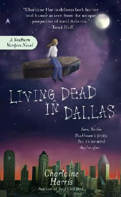 Image for LIVING DEAD IN DALLAS SOUTHERN VAMPIRE