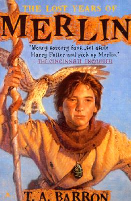 The Lost Years of Merlin, T. A. Barron