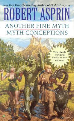 Another Fine Myth/Myth Conceptions 2-in1 (Myth 2-in-1), Robert Asprin