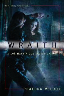 "Image for ""Wraith (Zoe Martinique, Book 1)"""