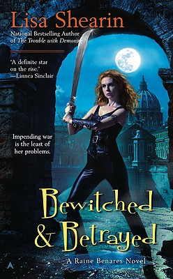 "Image for ""Bewitched & Betrayed (Raine Benares, Book 4)"""
