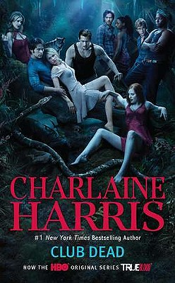 Club Dead (A Sookie Stackhouse Novel), Charlaine Harris
