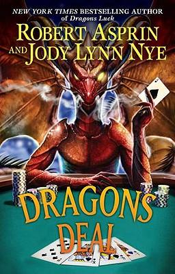Dragons Deal, Asprin, Robert; Nye, Jody Lynn