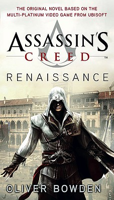 Assassin's Creed: Renaissance, Oliver Bowden