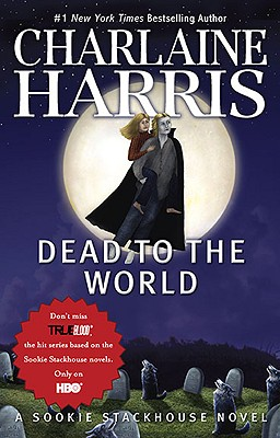 "Image for ""Dead To The World (Sookie Stackhouse/True Blood, Book 4)"""
