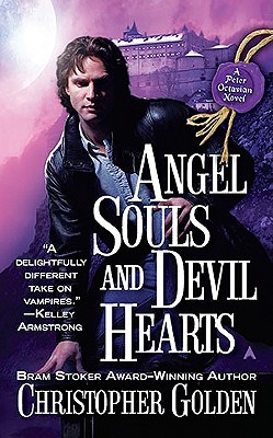 Image for ANGEL SOULS AND DEVIL HEARTS PETER OCTAVIAN
