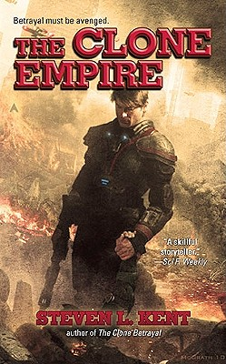 The Clone Empire, Steven L. Kent
