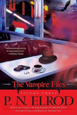 The Vampire Files, Vol. III, Elrod, P.N.