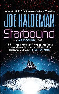 Starbound (A Marsbound Novel), Haldeman, Joe