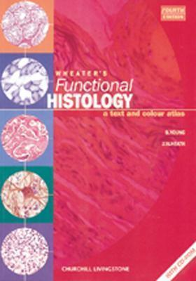 Image for Wheater's Functional Histology: A Text and Colour Atlas (Book with CD-ROM) (Functional Histology (Wheater's))