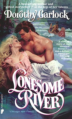 "Lonesome River (Wabash Series), ""Garlock, Dorothy"""