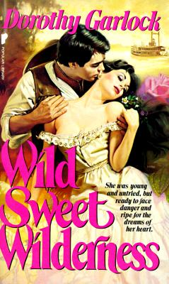 Image for Wild Sweet Wilderness