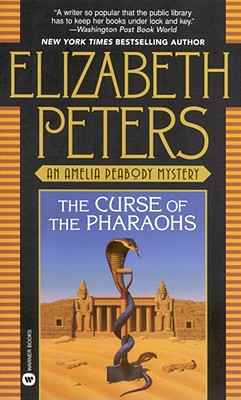 The Curse of the Pharaohs, ELIZABETH PETERS