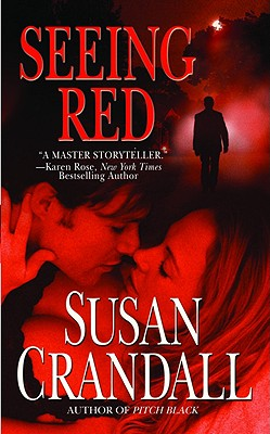 Seeing Red, SUSAN CRANDALL