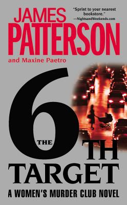 The 6th Target, Patterson, James & Maxine Paetro