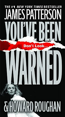 You've Been Warned, James Patterson, Howard Roughan