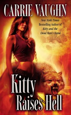 Image for Kitty Raises Hell (Kitty Norville)