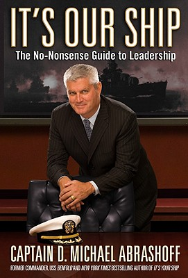 Image for It's Our Ship: The No-Nonsense Guide to Leadership