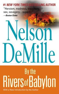"By the Rivers of Babylon, ""DeMille, Nelson"""