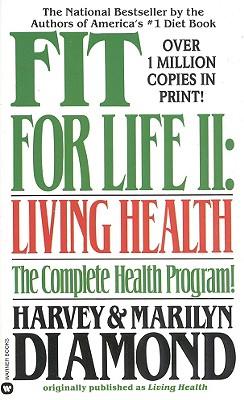 Fit for Life ll, Harvey Diamond, Marilyn Diamond