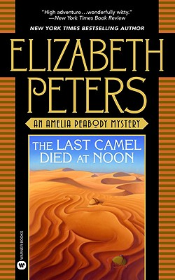 The Last Camel Died at Noon, Peters, Elizabeth